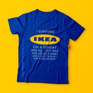 I survived IKEA on a Sunday - T-shirt ontwerp (eigen concept) in samenwerking met Marloes de Vries